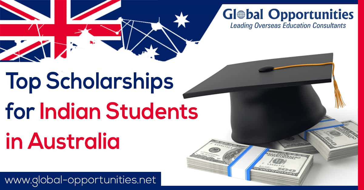 Top Scholarships for Indian Students in Australia