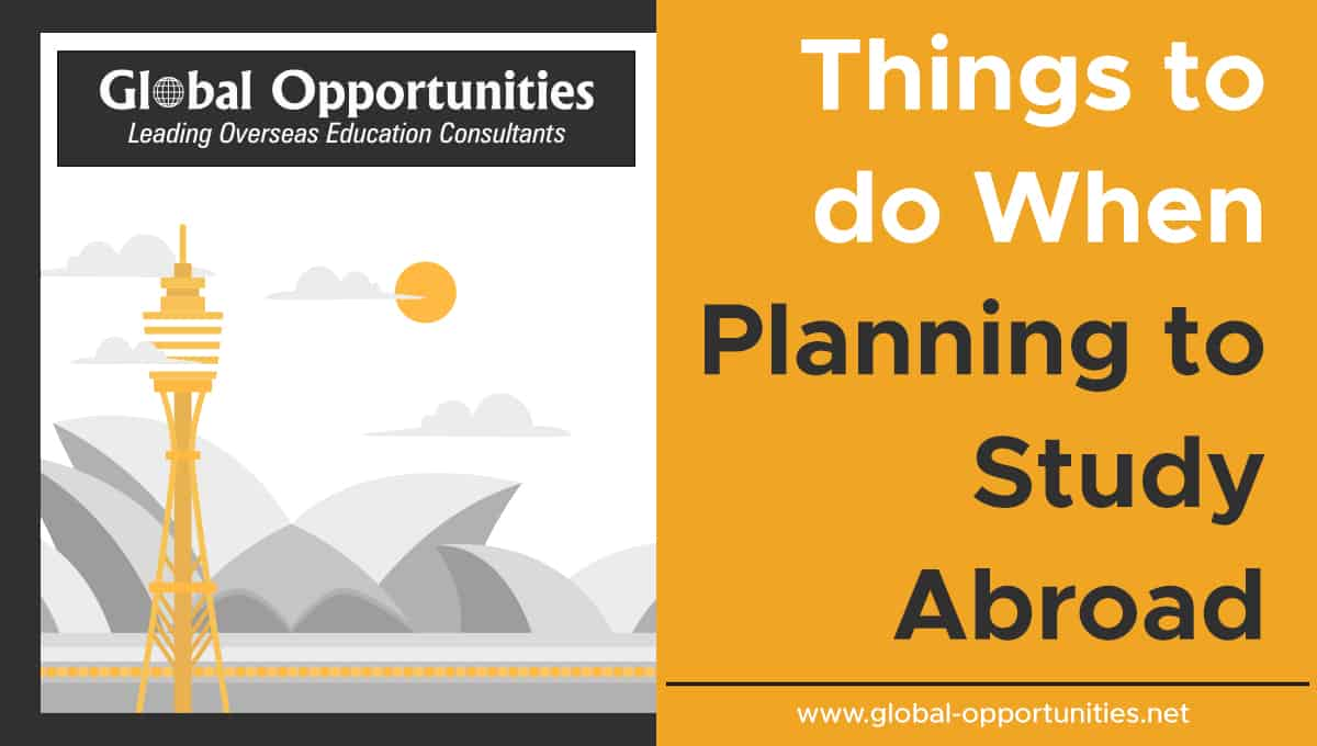 Things to do when planning to study abroad